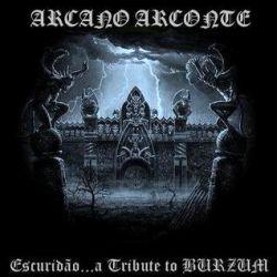 Review for Arcano Arconte - Escuridão... a Tribute to Burzum