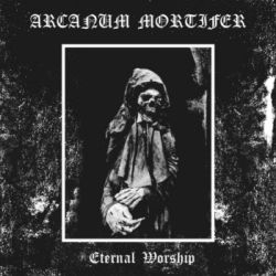 Review for Arcanum Mortifer - Eternal Worship