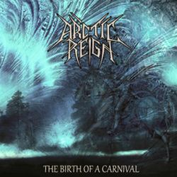 Reviews for Arctic Reign - The Birth of a Carnival