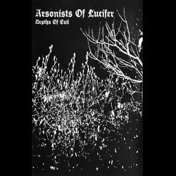 Arsonists of Lucifer - Depths of Evil