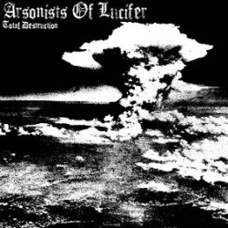 Review for Arsonists of Lucifer - Total Destruction