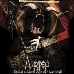Review for Artep - Thy Will Be Done on Earth as Is Done in Hell