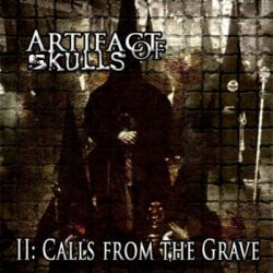 Review for Artifact of Skulls - II: Calls from the Grave