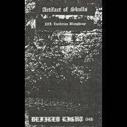 Reviews for Artifact of Skulls - III: Luciferian Blasphemy