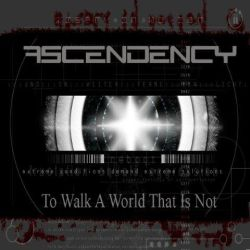 Review for Ascend-ency - To Walk a World That Is Not