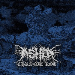 Reviews for Ashed - Chronic Rot