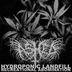 Ashed - Hydroponic Landfill/Recreational Abomination