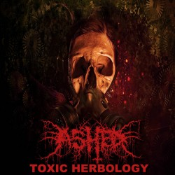 Ashed - Toxic Herbology