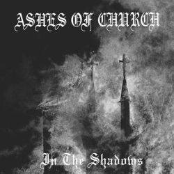 Review for Ashes of Church - In the Shadows