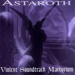 Review for Astaroth (AUT) - Violent Soundtrack Martyrium
