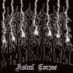 Review for Astral Corpse - Metsän Pimeydessä