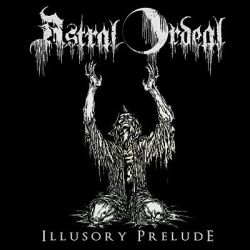 Review for Astral Ordeal - Illusory Prelude