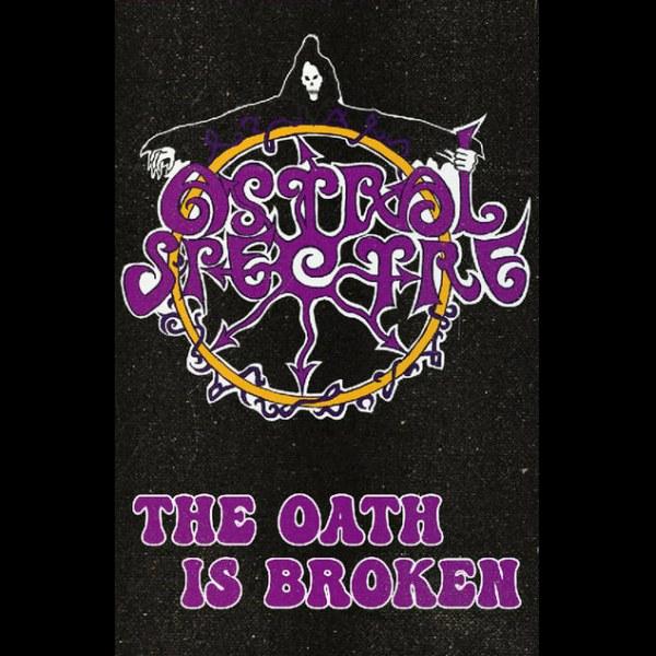 Astral Spectre - The Oath Is Broken