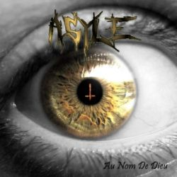 Review for Asyle - Au Nom de Dieu