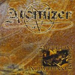 Review for Atomizer - Death - Mutation - Disease - Annihilation