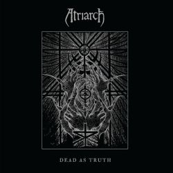 Review for Atriarch - Dead as Truth