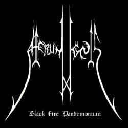 Review for Atterum Ignis - Black Fire Pandemonium