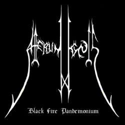 Atterum Ignis - Black Fire Pandemonium