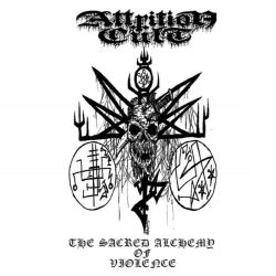 Attrition Cult - The Sacred Alchemy of Violence