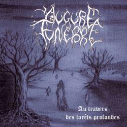 Review for Augure Funèbre - Au Travers des Forêts Profondes