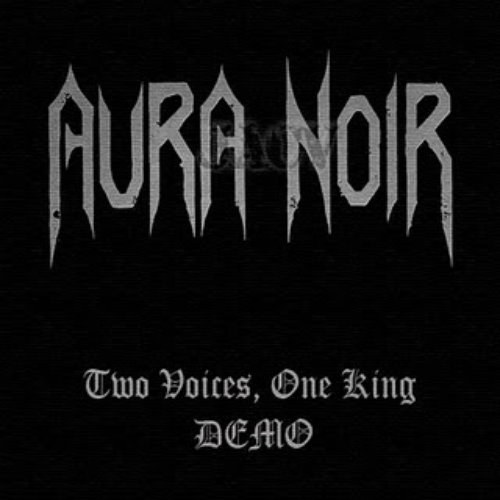 Aura Noir - Two Voices, One King