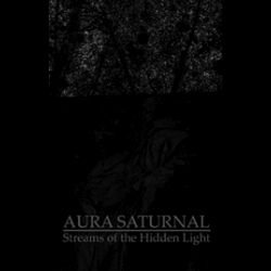 Review for Aura Saturnal - Streams of the Hidden Light