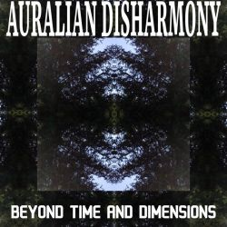 Review for Auralian Disharmony - Beyond Time and Dimensions