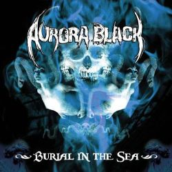 Review for Aurora Black - Burial in the Sea