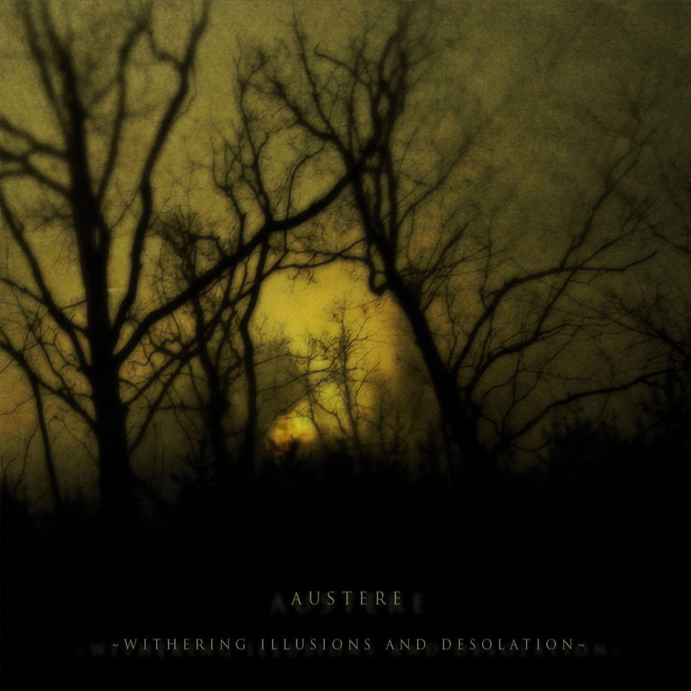 Reviews for Austere - Withering Illusions and Desolation