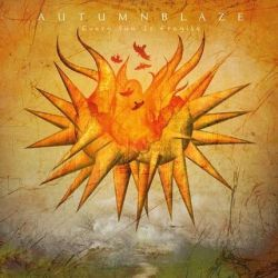 Review for Autumnblaze - Every Sun Is Fragile
