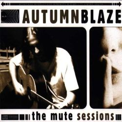 Review for Autumnblaze - The Mute Sessions