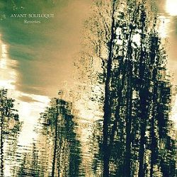 Review for Avant Soliloque - Reveries
