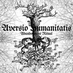 Review for Aversio Humanitatis - Abandonment Ritual