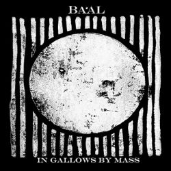 Review for Ba'al (GBR) - In Gallows by Mass
