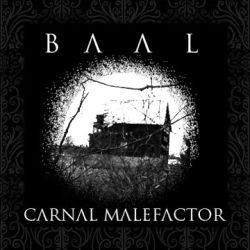 Review for Baal (USA) - Carnal Malefactor