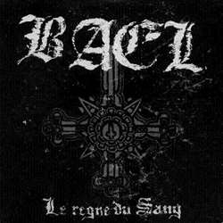 Review for Bael (FRA) - Le Règne du Sang