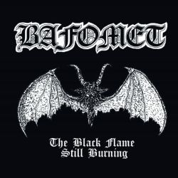 Review for Bafomet - The Black Flame Still Burning