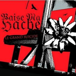 Reviews for Baise Ma Hache - Le Grand Suicide