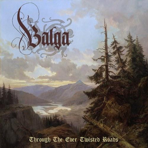 Balga - Through the Ever Twisted Roads