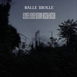 Review for Balle Molle - MMLXX
