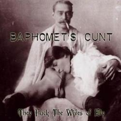 Review for Baphomet's Cunt - They Fuck the Wives of Ely