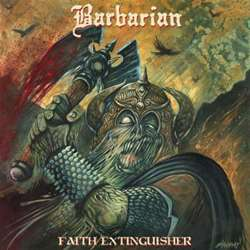 Review for Barbarian - Faith Extinguisher