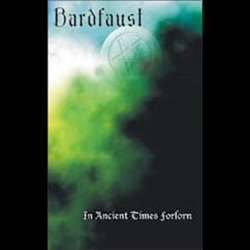 Review for Bardfaust - In Ancient Times Forlorn
