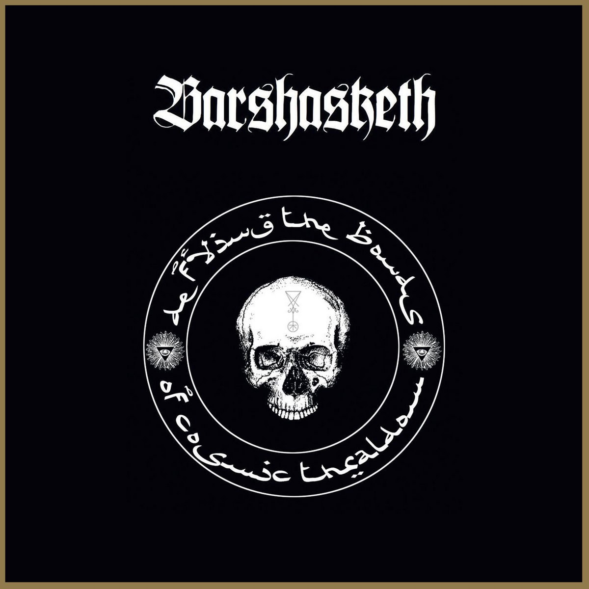 Review for Barshasketh - Defying the Bonds of Cosmic Thraldom