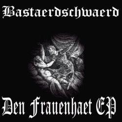 Review for Bastaerdschwaerd - Den Frauenhaet EP