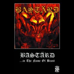 Review for Bastärd (RUS) - Bastärd (...in the Name of the Beast)
