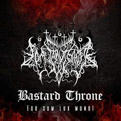 Bastard Throne - Ego Sum Lux Mundi