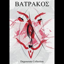 Batrakos - Degenerate Collection