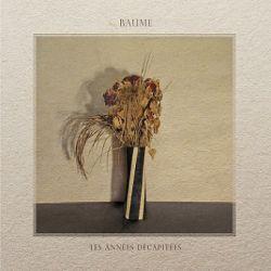 Review for Baume - Les Années Décapitées
