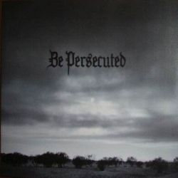 Review for Be Persecuted - Be Persecuted